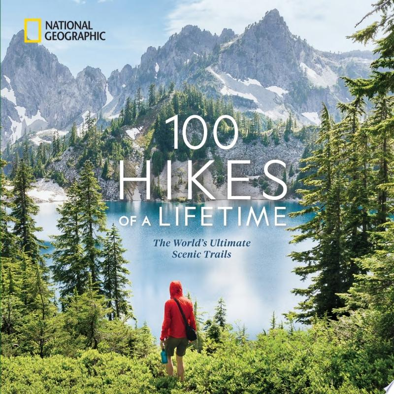 "Image for ""100 Hikes of a Lifetime"""