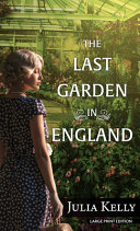"Image for ""The Last Garden in England"""