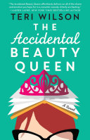 "Image for ""The Accidental Beauty Queen"""