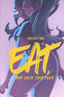 "Image for ""Eat, and Love Yourself"""